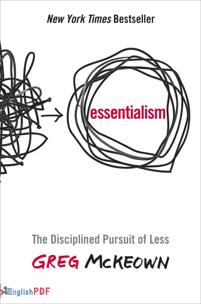 Essentialism The Disciplined Pursuit of Less Greg McKeowin EnglishPDF